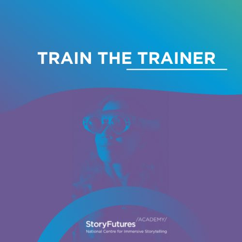 Announcing StoryFutures Academy Train the Trainer 2 Showcase