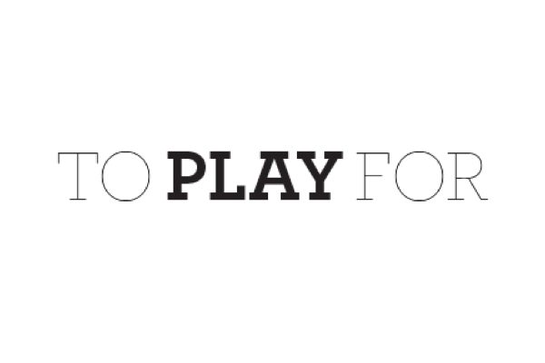 To Play For